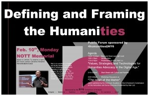 "Poster for Humanities@NY6 Public forum on ""Defining and Framing the Humanities Today."" Union College, NY. 10 February 2014"