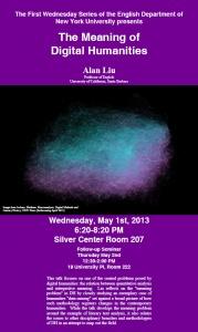 Poster for Alan Liu's talk at NYU, 2013