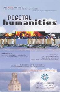 "Texas Institute of Literary and Textual Studies symposium on ""Digital Humanities: Teaching and Learning"""