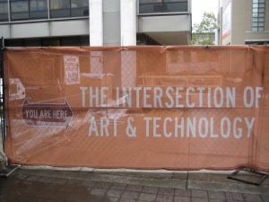 """""""The Intersection of Art & Technology"""" construction sign, Carnegie Mellon University"""