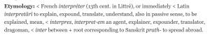 """Etymology of """"interpret"""" (OED)"""